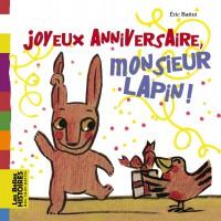 Couverture «JOYEUX ANNIVERSAIRE MONSIEUR LAPIN !»