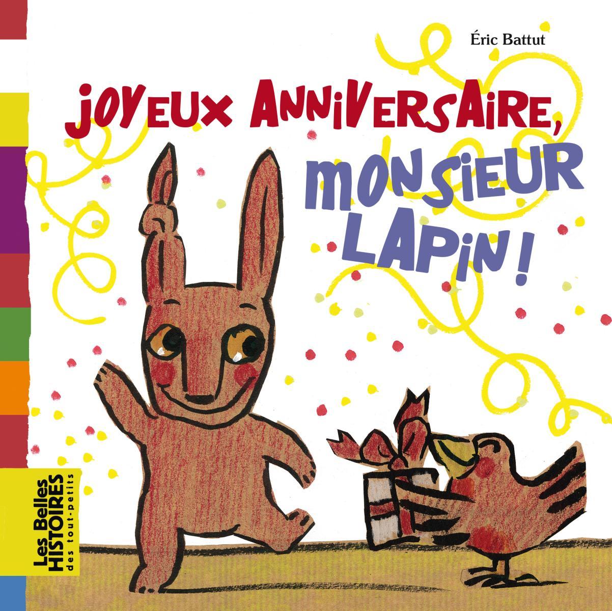 Couverture de «JOYEUX ANNIVERSAIRE MONSIEUR LAPIN !»