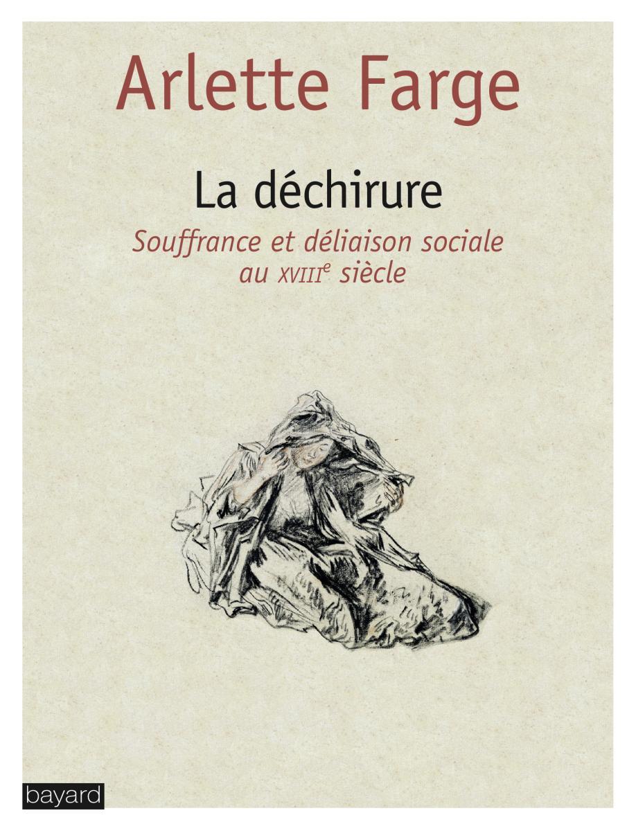 Couverture de «La déchirure : Souffrance et déliaison sociale au XVIIIe siècle»