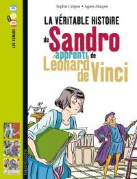 Couverture «LA VÉRITABLE HISTOIRE DE SANDRO, APPRENTI DE LÉONARD DE VINCI»
