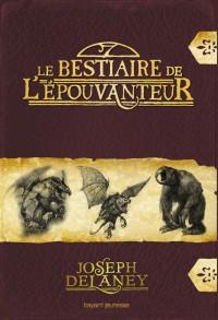 Couverture «LE BESTIAIRE DE L'ÉPOUVANTEUR»