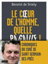 Couverture «« LE  COEUR DE L'HOMME, QUELLE PAGAILLE ! »»
