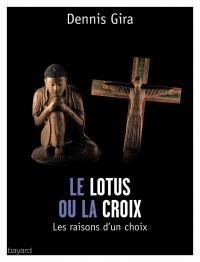 Couverture «LE LOTUS OU LA CROIX»