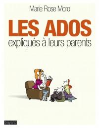 Couverture «LES ADOS EXPLIQUÉS À LEURS PARENTS»