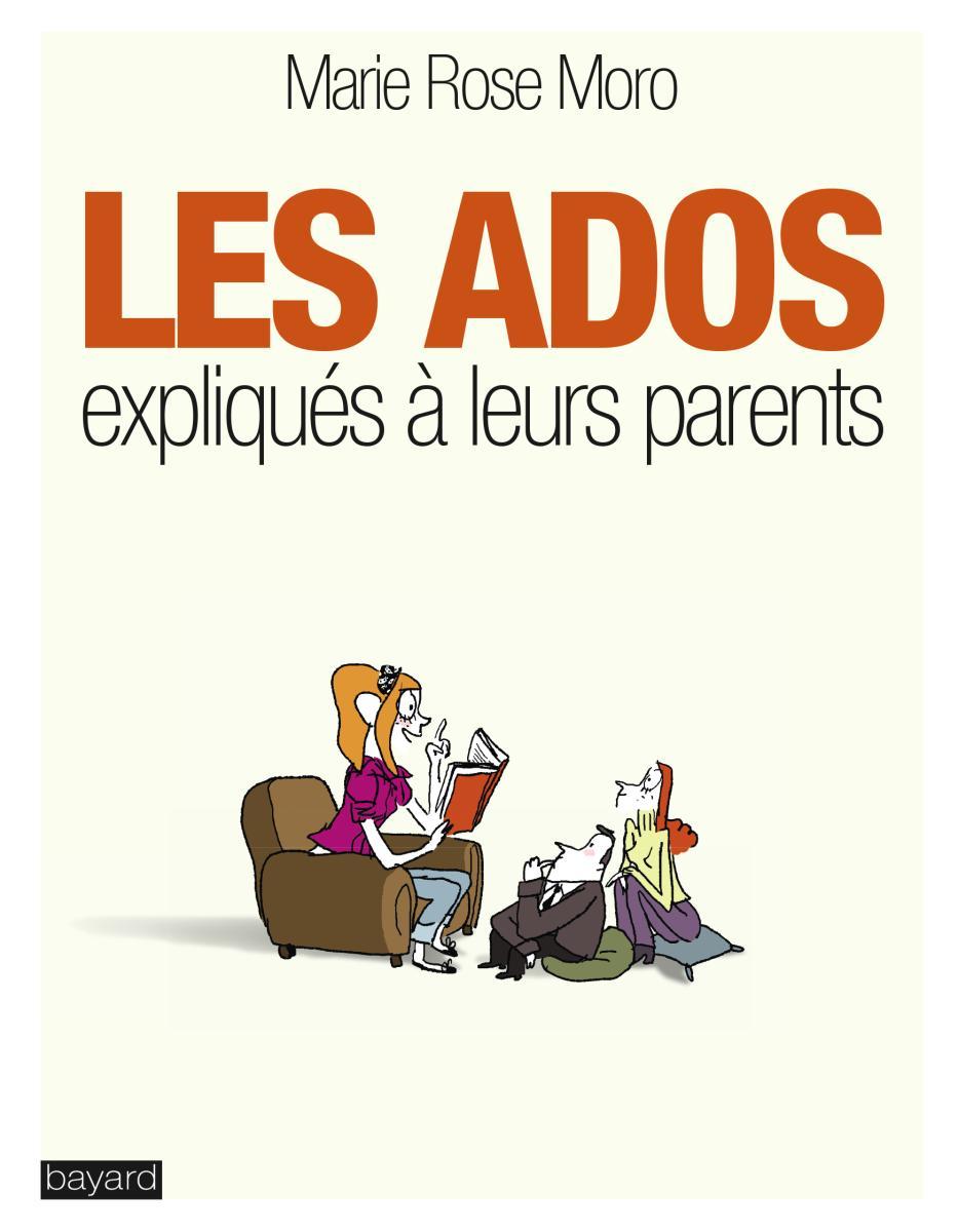 Couverture de «LES ADOS EXPLIQUÉS À LEURS PARENTS»