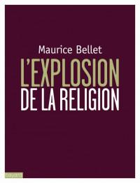 Couverture «L'EXPLOSION DE LA RELIGION»