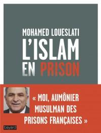 Couverture «L'ISLAM EN PRISON»