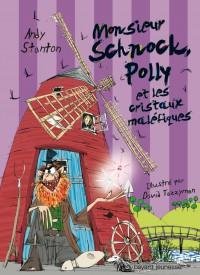 Couverture «M. SCHNOCK, POLLY ET LES CRISTAUX MALÉFIQUES – N3»