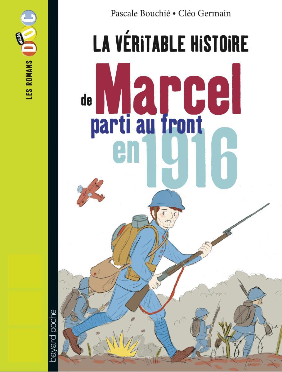Couverture de «MARCEL, SOLDAT PENDANT LA PREMIÈRE GUERRE MONDIALE»