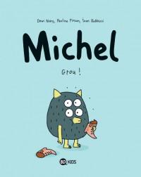 Couverture «MICHEL, TOME 1 : GROU»