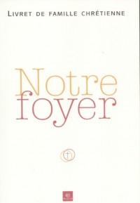 Couverture «NOTRE FOYER»