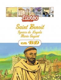 Couverture «ST BENOIT, IGNACE DE LOYOLA, MARIE GUYART»