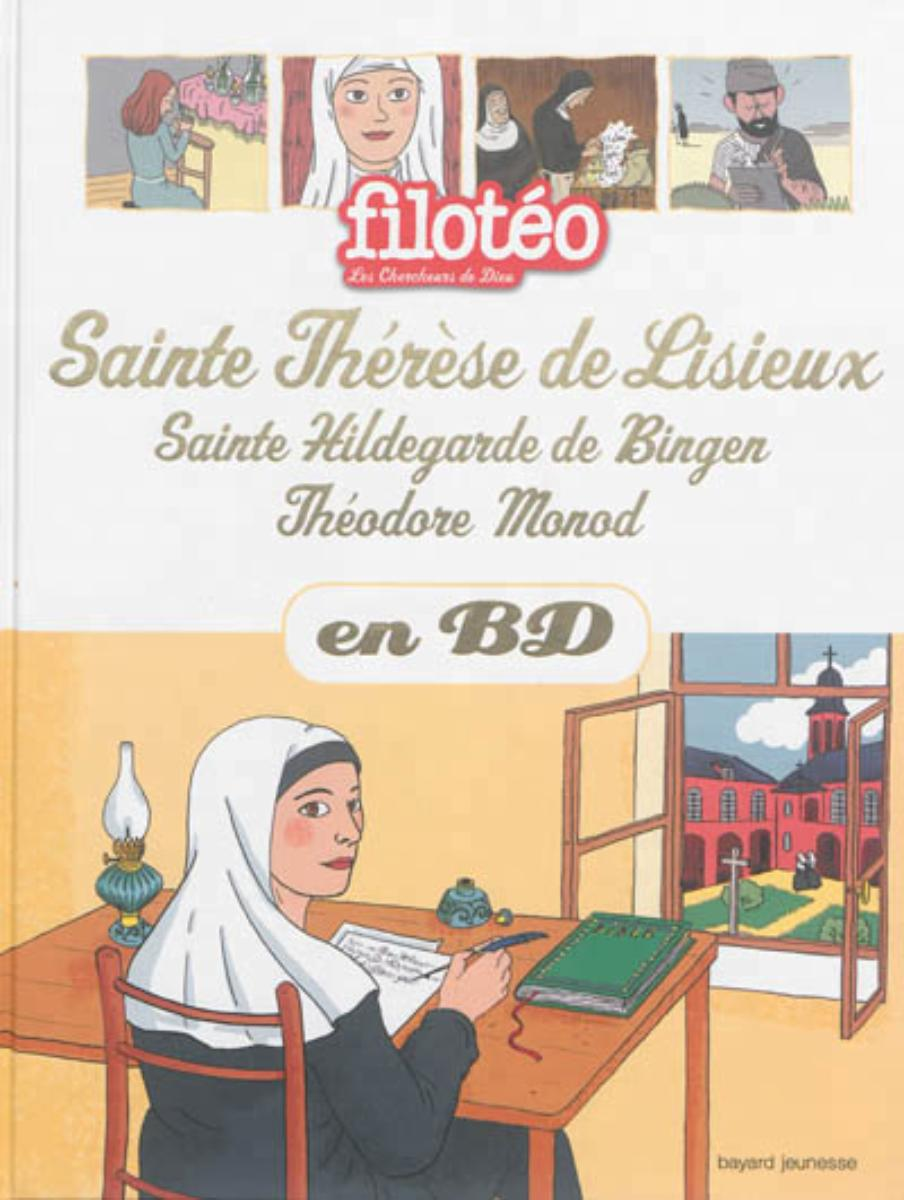 Couverture de «THÉRÈSE DE LISIEUX, HILDEGARDE DE BINGEN, THÉODORE MONOD»