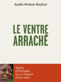 Couverture « VENTRE ARRACHE (LE) »