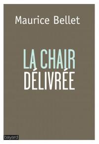 Couverture «LA CHAIR DÉLIVRÉE»