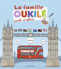 Couverture «LA FAMILLE OUKILÉ PARLE ANGLAIS»