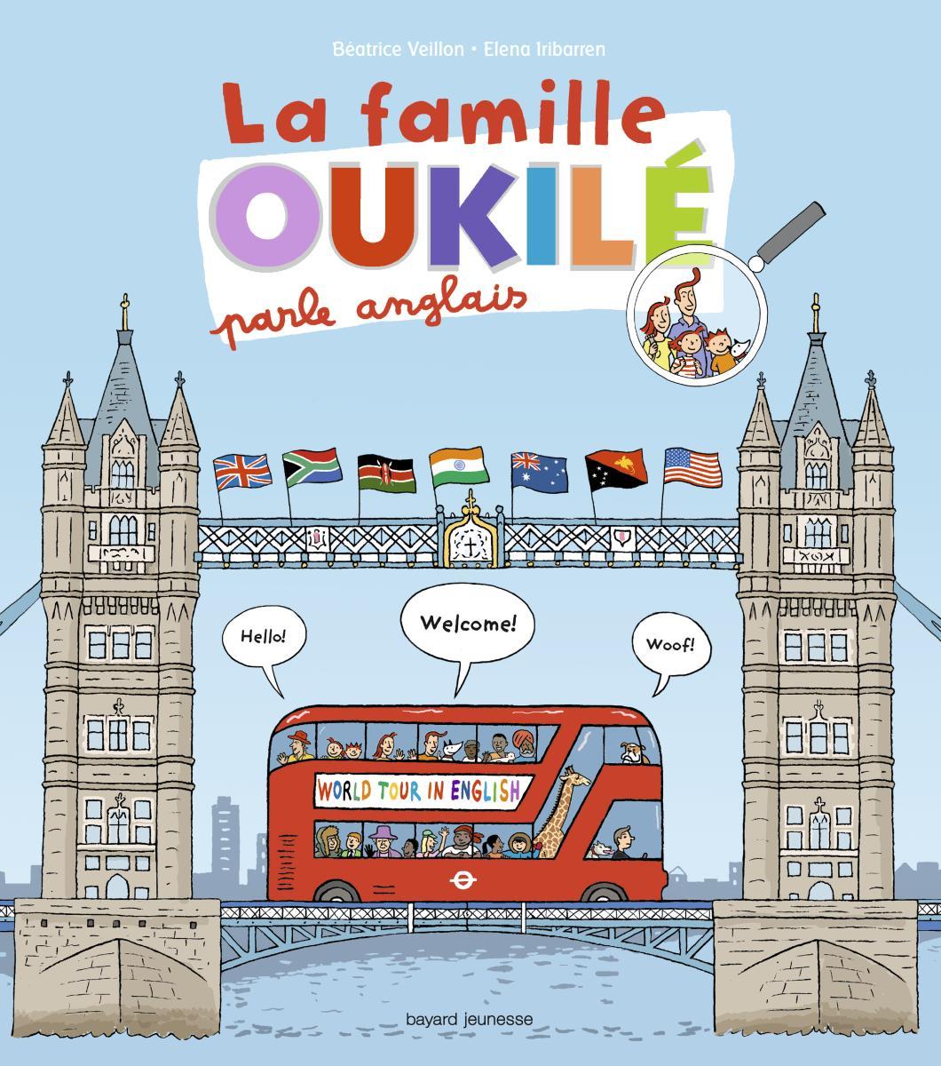 Couverture de «LA FAMILLE OUKILÉ PARLE ANGLAIS»