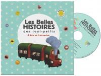 Couverture «LES BELLES HISTOIRES DES TOUT-PETITS À LIRE ET À ÉCOUTER»