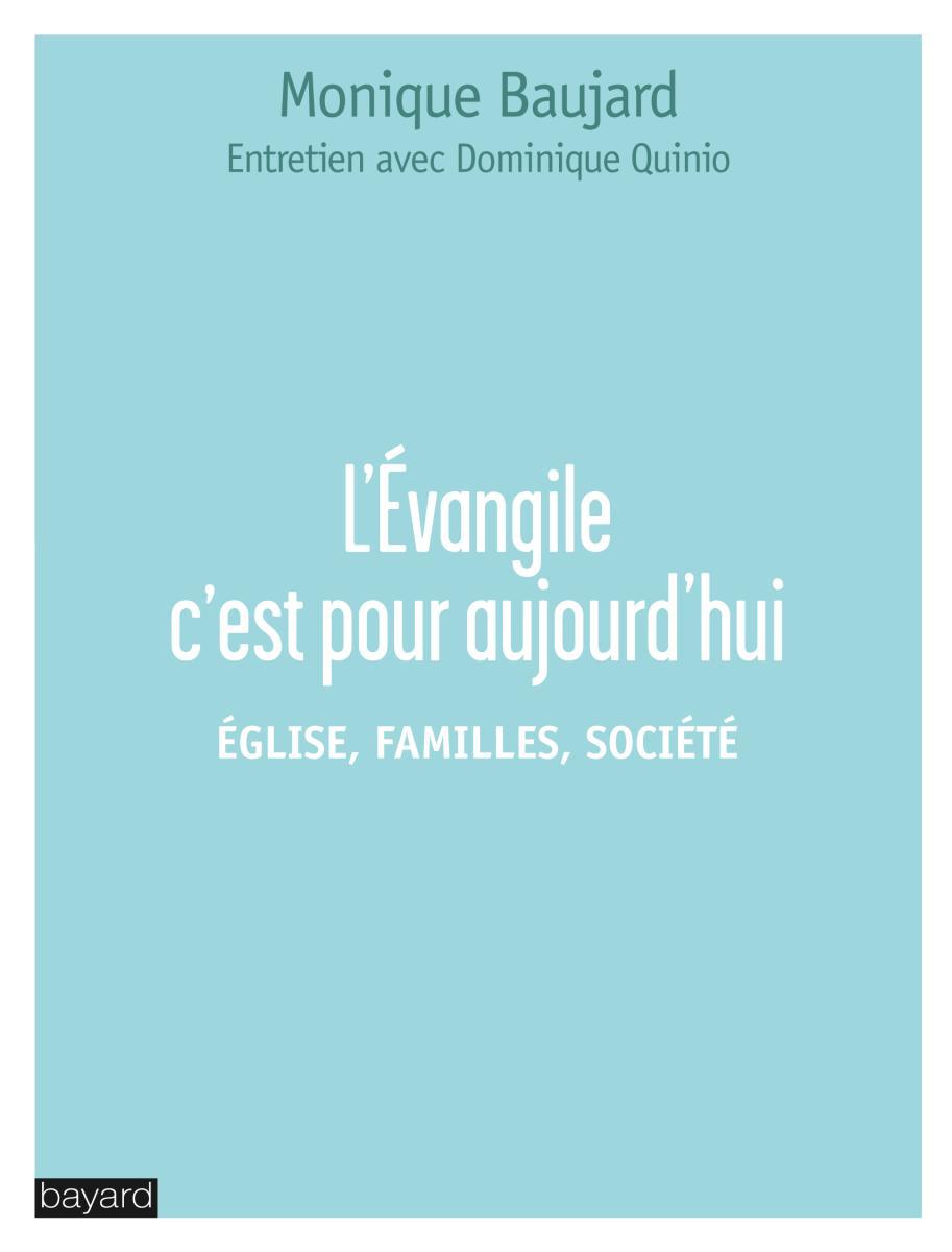 Couverture de «L'ÉVANGILE C'EST POUR AUJOURD'HUI»