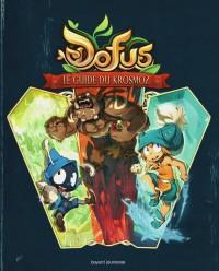 Couverture «Dofus – Le Guide du Krosmoz»