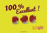 Couverture «100% EXCELLENT ! LES 120 MEILLEURES»