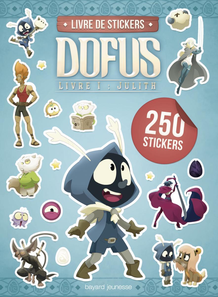 Couverture de «Carnet stickers  Dofus Livre 1 Julith»