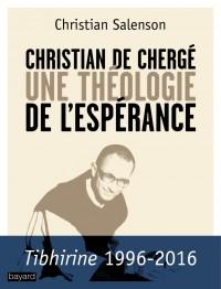 Couverture «Christian de Chergé, une théologie de l'espérance»