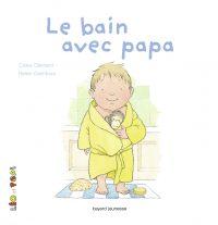 Couverture «Le bain avec papa»