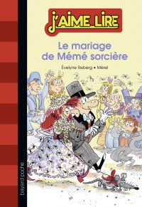 Couverture «LE MARIAGE DE MÉMÉ SORCIÈRE»