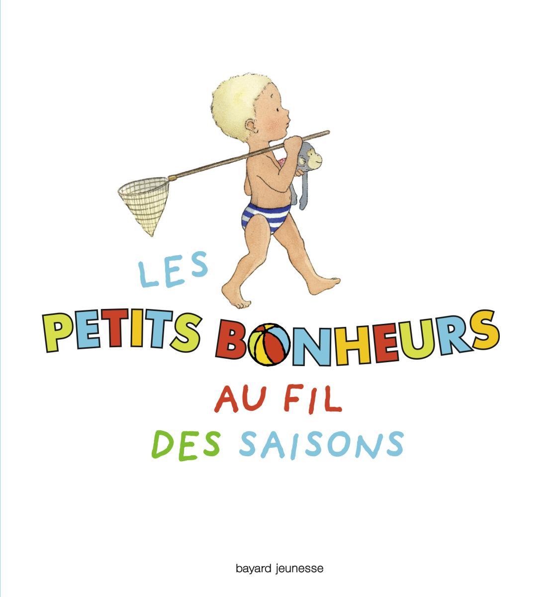 Couverture de «Les petits bonheurs au fil des saisons»