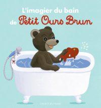 Couverture «L'IMAGIER DU BAIN DE PETIT OURS BRUN»