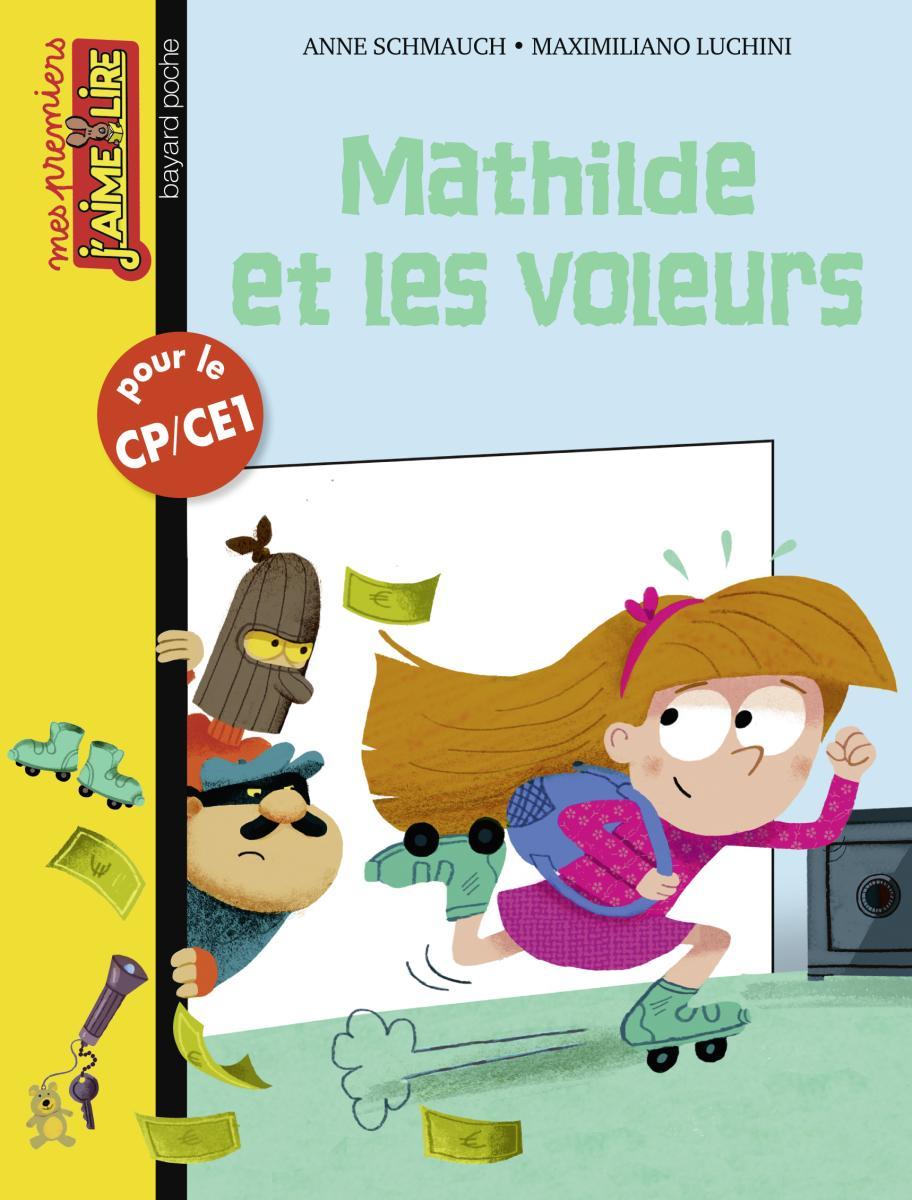 Couverture de «Mathilde et les voleurs»