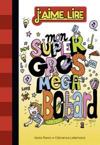 Couverture «MON SUPER GROS MEGA BOBARD»