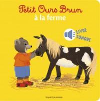 Couverture «PETIT OURS BRUN À LA FERME»