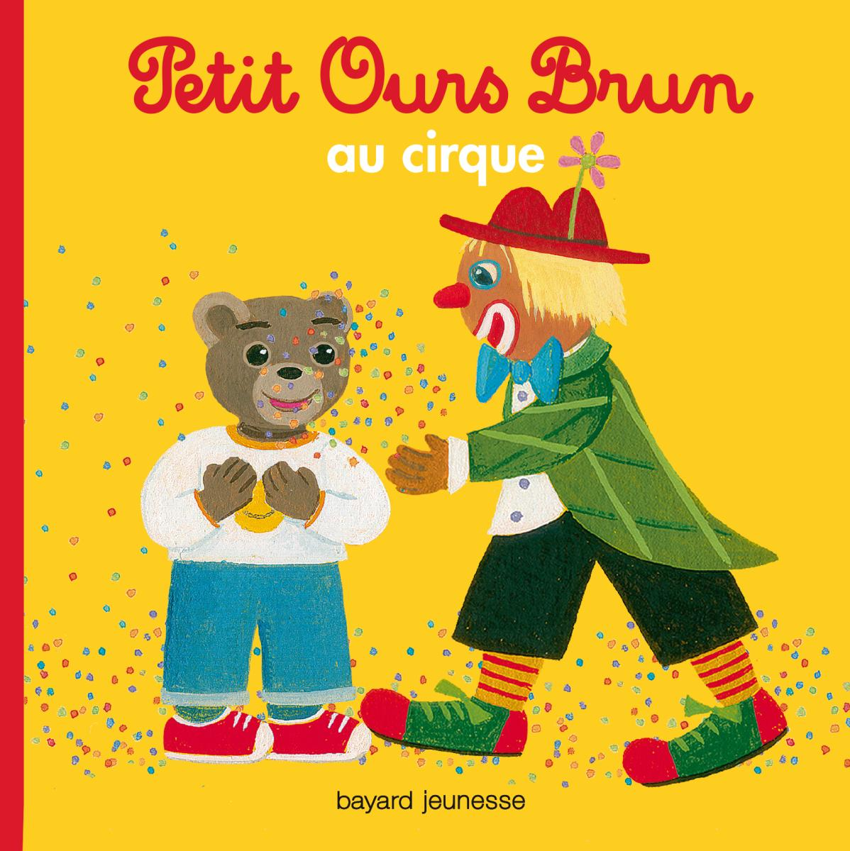 Couverture de «Petit Ours Brun au cirque»