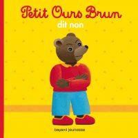 Couverture «Petit Ours Brun dit non»