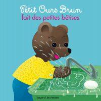 Couverture «Petit Ours Brun fait des petits bêtises»