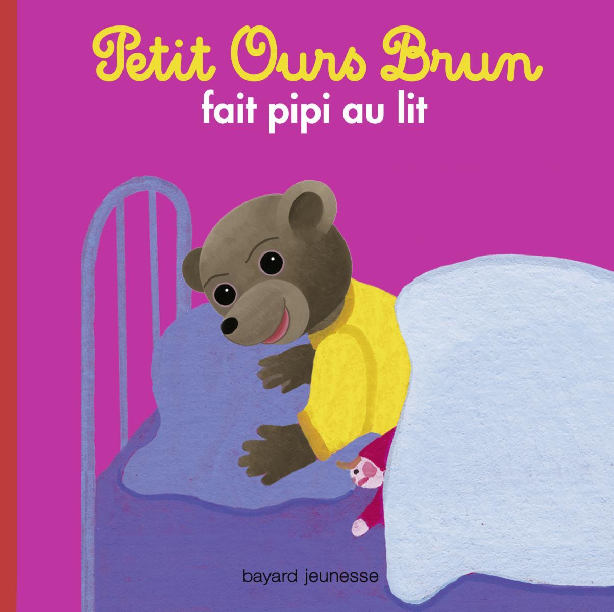 Couverture de «Petit Ours Brun fait pipi au lit»