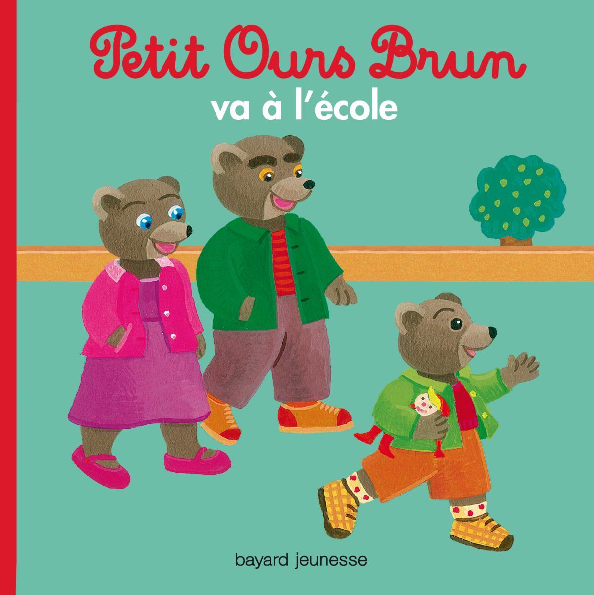 Couverture de «Petit Ours Brun va à l'école»