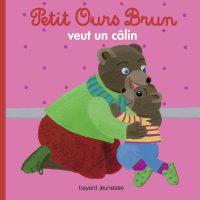 Couverture «Petit Ours Brun veut un câlin»