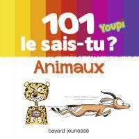 Couverture «101 Le sais-tu ? animaux»