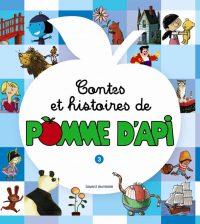 Couverture «CONTES ET HISTOIRES DE POMME D'API – T3»
