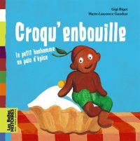 Couverture «CROQU'ENBOUILLE : LE PETIT BONHOMME EN PAIN D'EPICE»