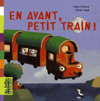 Couverture «EN AVANT, PETIT TRAIN !»
