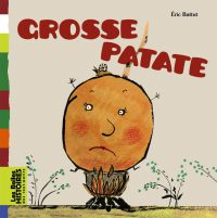 Couverture « GROSSE PATATE »