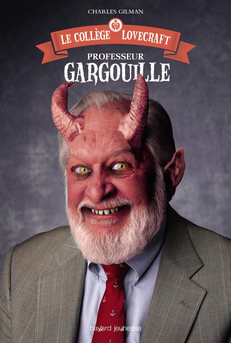 Couverture de «LE COLLÈGE LOVECRAFT – PROFESSEUR GARGOUILLE»