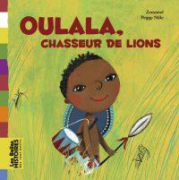 Couverture «OULALA, CHASSEUR DE LIONS»
