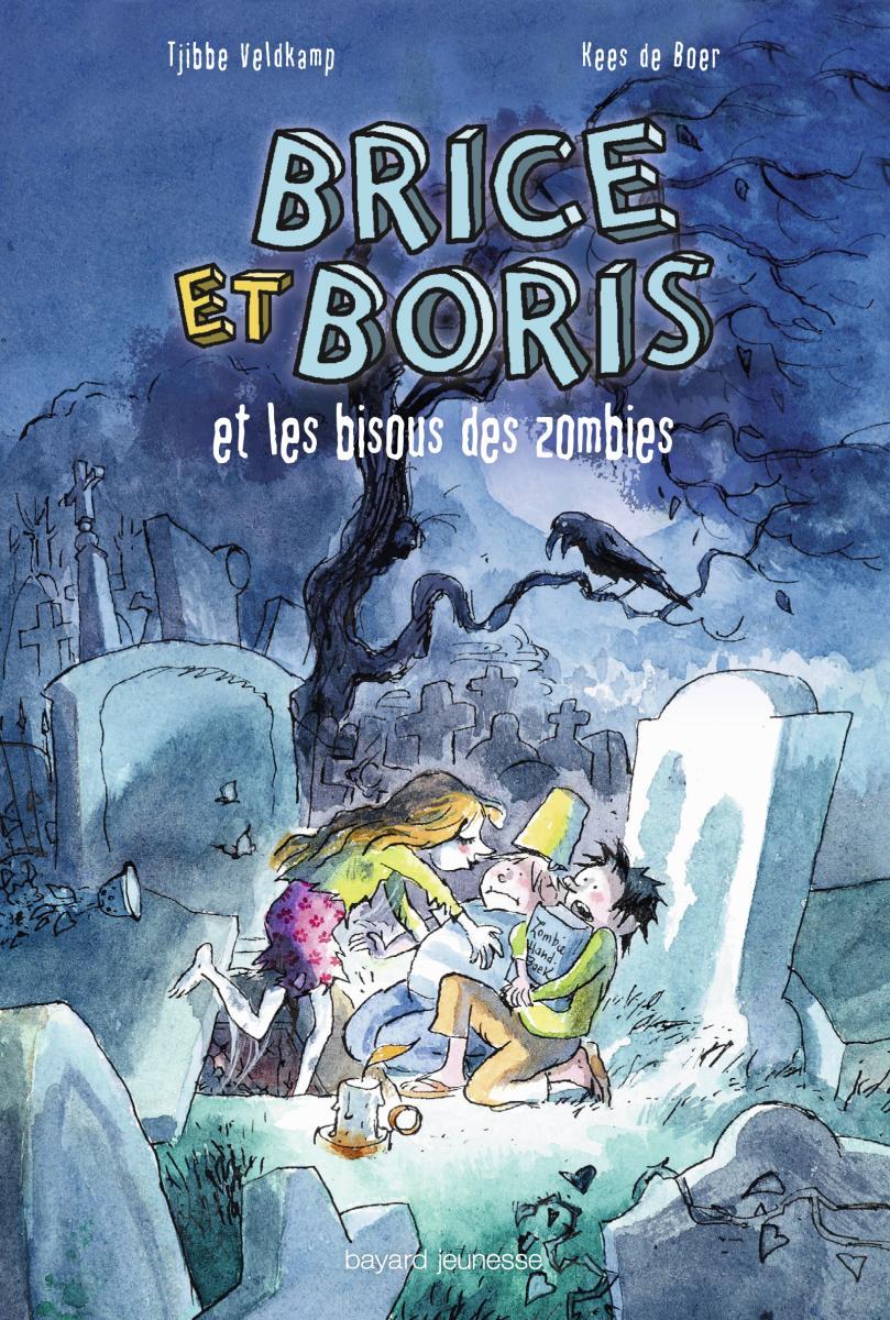 Couverture de «Brice et Boris et les bisous des zombies»