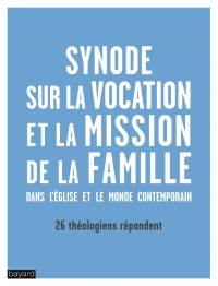 Couverture «La vocation et la mission de la famille dans l'Eglise et dans le monde contemporain»