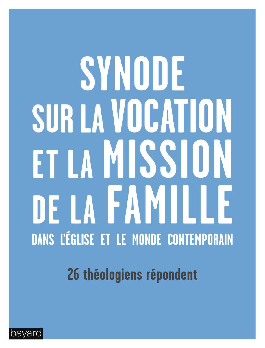 Couverture de «La vocation et la mission de la famille dans l'Eglise et dans le monde contemporain»